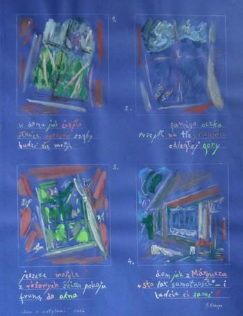 Dom zmotylami, 2002 r.