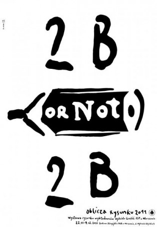 2B OR not 2B, 2011 r.