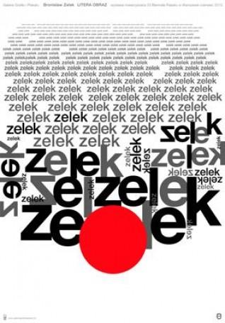Bronisław Zelek, LITERA OBRAZ, 2012