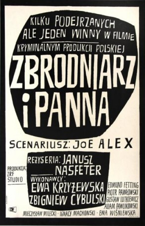 Zbrodniarz iPanna, 1963, director: Janusz Nasfeter