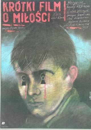 Krótki film omiłości, 1988 r., reż.: Krzysztof Kieślowski