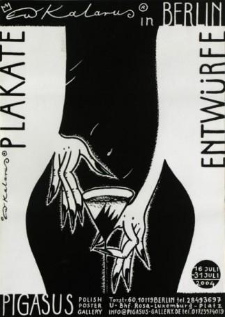 Plakate Entwürfe Kalarus in Berlin, 16-31 lipca 2004 r.