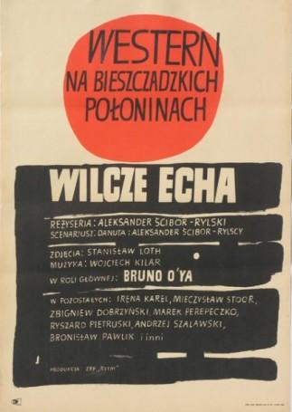 Wilcze echa. Western na bieszczadzkich połoninach, 1968 r.