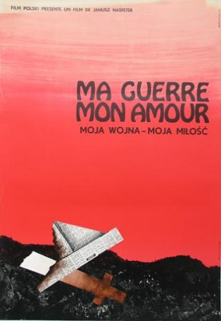 Ma Guerre Mon Amour (Moja wojna -moja miłość), 1976 r.