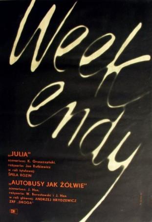 Weekendy, 1963 r.