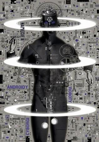 Androidy, Cyborgi, Roboty, 2013 r.