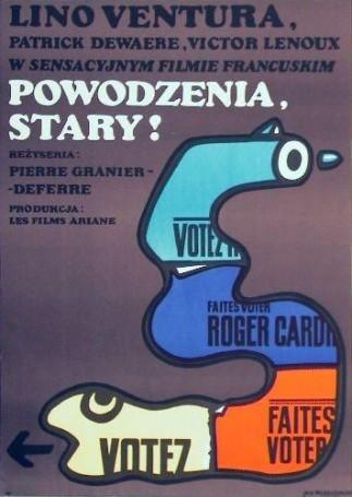 Powodzenia stary!, 1976 r., reż. Pierre Garnier -Deferre