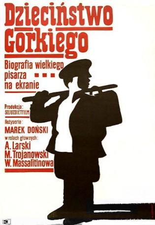 Dzieciństwo Gorkiego, 1967 r.