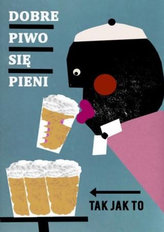 Dobre piwo pieni się tak jak to, Jakub Zasada