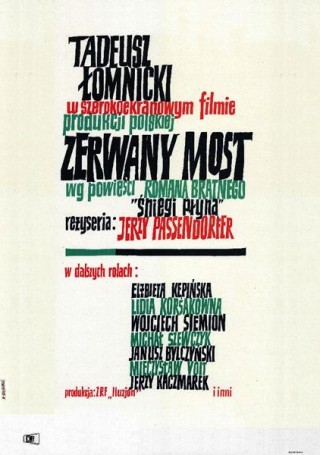 Zerwany most, 1962 r.