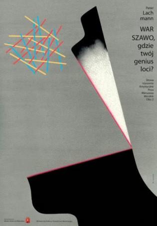 Warszawo, gdzie twój genius loci?, 2008 r.