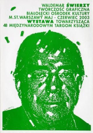 Waldemar Świerzy Twórczość graficzna, 2003 r.