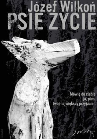 Józef Wilkoń, Psie życie, 100 Pomysłów na prezent dla DZIECKA