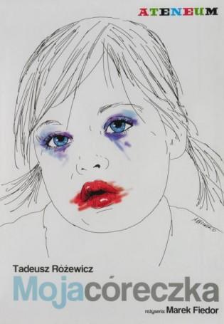 My daughter, Tadeusz Różewicz