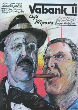 Vabank, czyli riposta, 1984 r., reż.: Juliusz Machulski