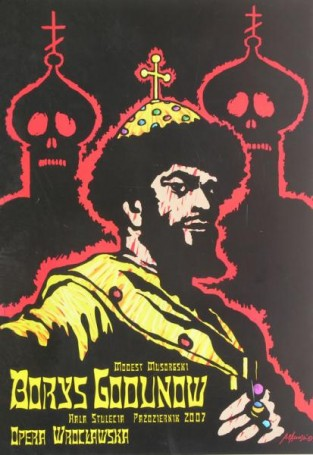 Borys Godunow, 2007 r., reż.: Modest Musorgski