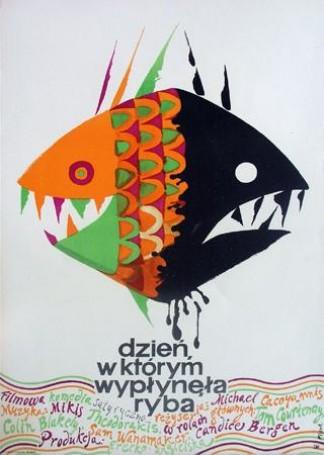 Dzień, wktórym wypłynęła ryba, 1968 r.