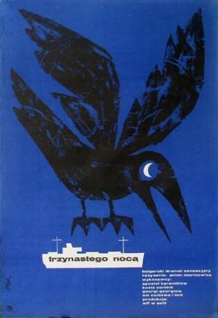 Trzynastego nocą, 1962 r., reż: Anton Marinowicz
