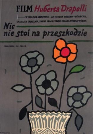 Nic nie stoi na przeszkodzie, 1980, director Hubert Drapell