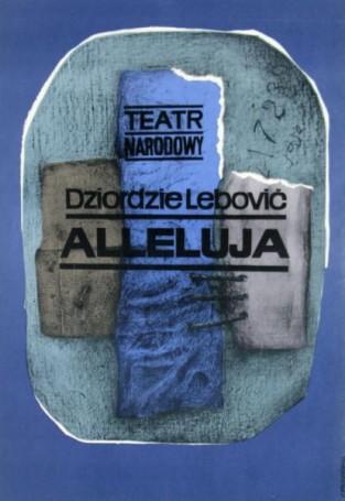 Alleluja, 1967 r., Dziordzie Lebowić