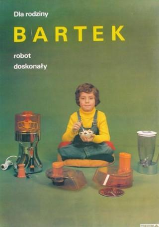 Dla rodziny Bartek robot doskonały