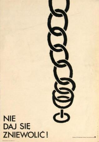 Nie daj się zniewolić!, 1983 r.