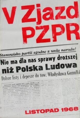 V Zjazd PZPR Listopad 1968: Stanowisko Partii zgodne zwolą narodu, 1968 r.
