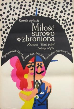 Miłość surowo wzbroniona, reż. Tamas Renyi, 1967 r.