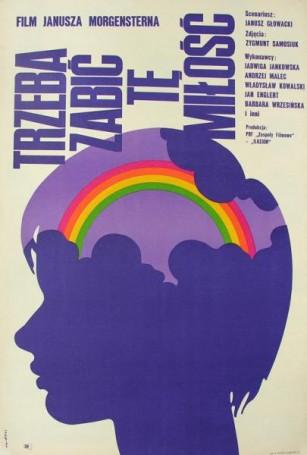 Trzeba zabić tę miłość, reż. Janusz Morgenstern, 1972 r.