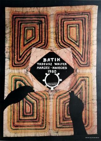 Batik -Tadeusz Walter, 1980