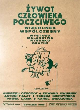 Żywot człowieka poczciwego -wizerunek współczesny -wystawa malarstwa, rysunku, grafiki, 1980