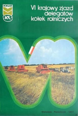 VI krajowy zjazd delegatow kolek rolniczych, 1977