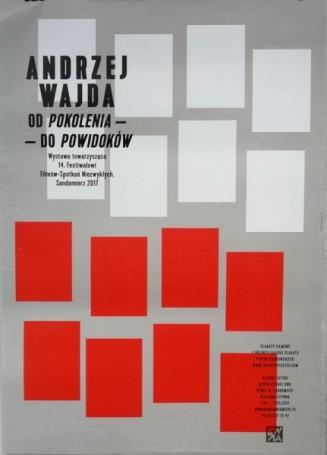 Andrzej Wajda. Od Pokolenia do Powidoków, 2017 r.