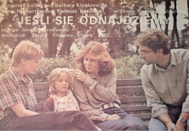 Jeśli się odnajdziemy, 1982 r., reż. R. Załuski