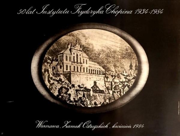 50 lat Instytutu Fryderyka Chopina 1934-1984, 1984