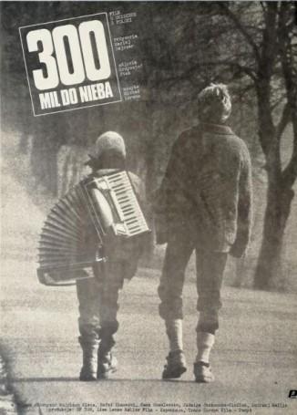 300 mil do nieba, 1989, director Maciej Dejczer