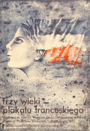 Trzy wieki plakatu francuskiego