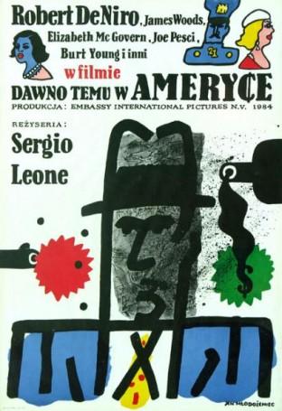 Dawno temu wAmeryce, 1984 r., reż. Sergio Leone