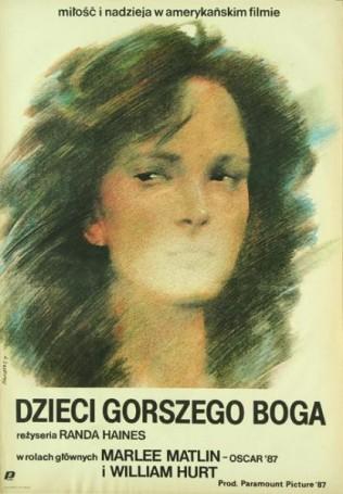 Dzieci gorszego boga, 1987 r.