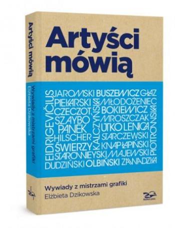 Artyści mówią. E. Dzikowska