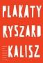 Plakaty Ryszard Kalisz