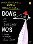 Dong who has a shiny nose