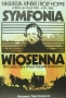 Symfonia wiosenna, 1982