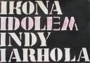 Ikona Idolem Andy Warhola