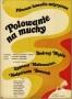 Polowanie na muchy, Maciej Żbikowski, 1969 r.
