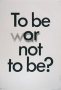 To be war or not to be