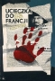 Ucieczka do Francji, 1955 r.