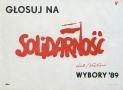 Glosuj na SOLIDARNOSC -Lech Wałesa Wybory '89