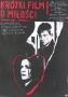 Krótki film omiłości, 1988 r., reż.: Kieślowski
