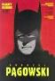 Andrzej Pągowski plakaty filmowe Batman, 2013 r.